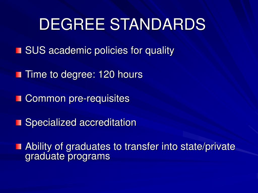 DEGREE STANDARDS