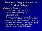 new bacc programs added to existing colleges
