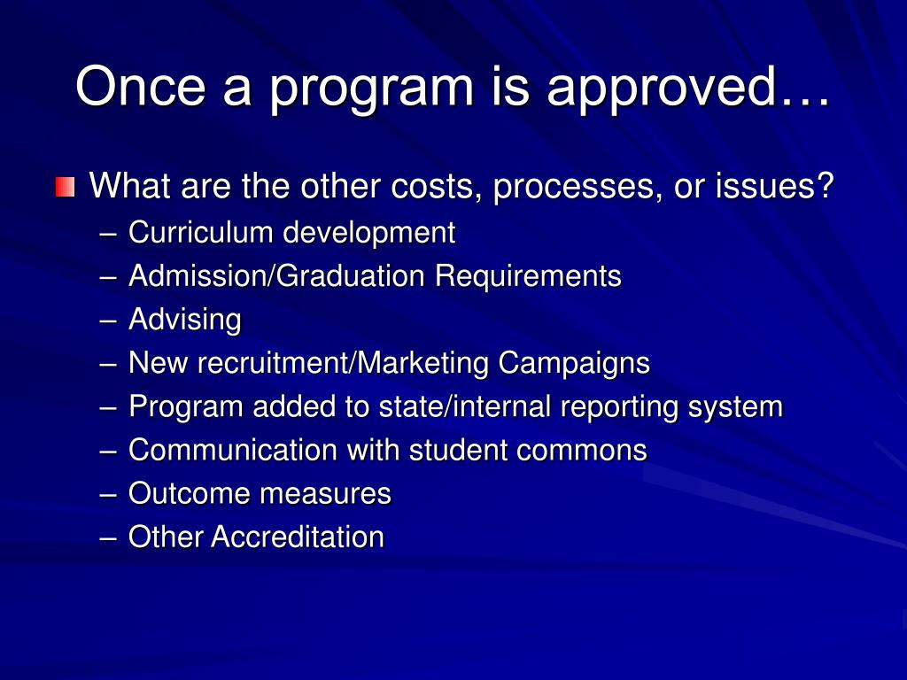Once a program is approved…