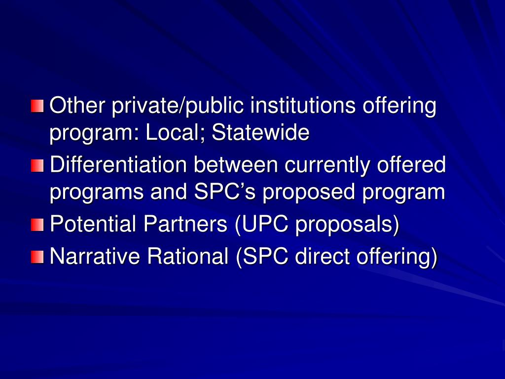 Other private/public institutions offering program: Local; Statewide
