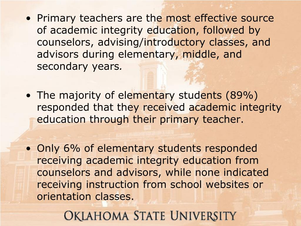 Primary teachers are the most effective source of academic integrity education, followed by counselors, advising/introductory classes, and advisors during elementary, middle, and secondary years
