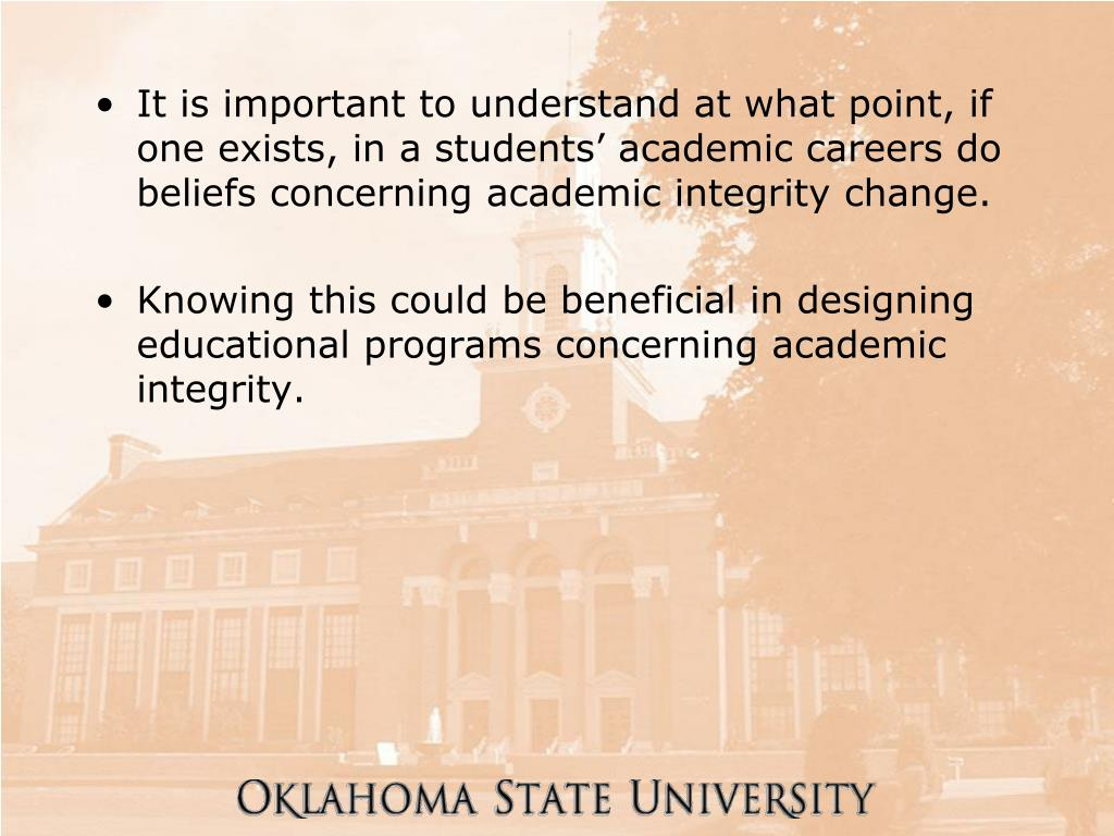 It is important to understand at what point, if one exists, in a students' academic careers do beliefs concerning academic integrity change.