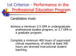 1st criterion performance in the professional education program