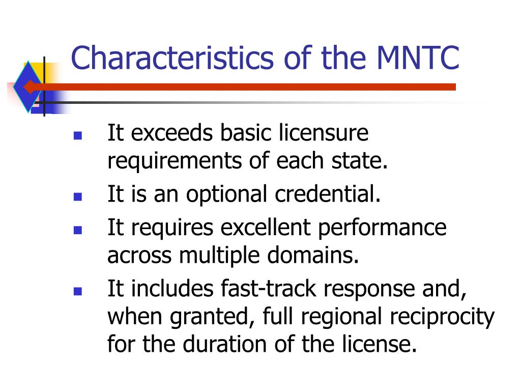Characteristics of the MNTC