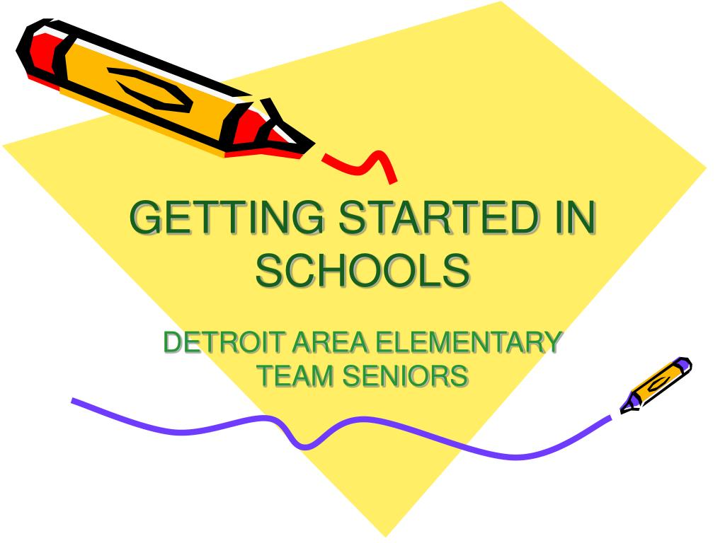 getting started in schools l.