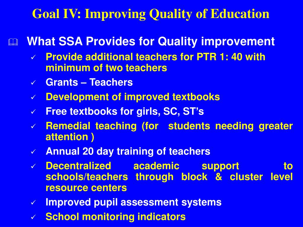 Goal IV: Improving Quality of Education
