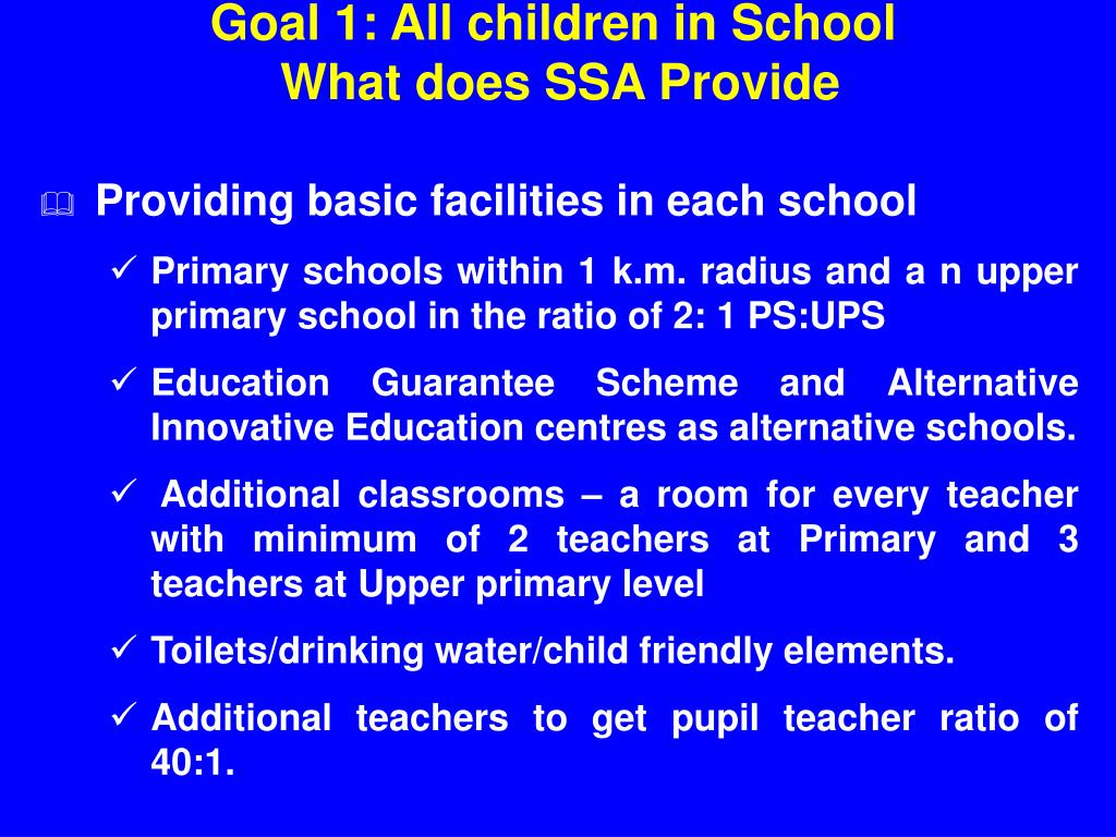 Goal 1: All children in School
