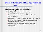 step 4 evaluate m v approaches cont
