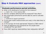 step 4 evaluate m v approaches cont16