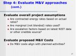 step 4 evaluate m v approaches cont17