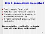 step 6 ensure issues are resolved