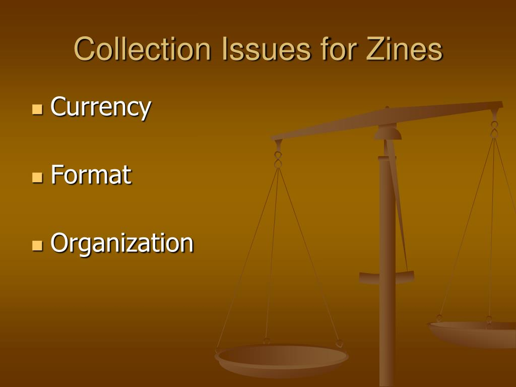 Collection Issues for Zines