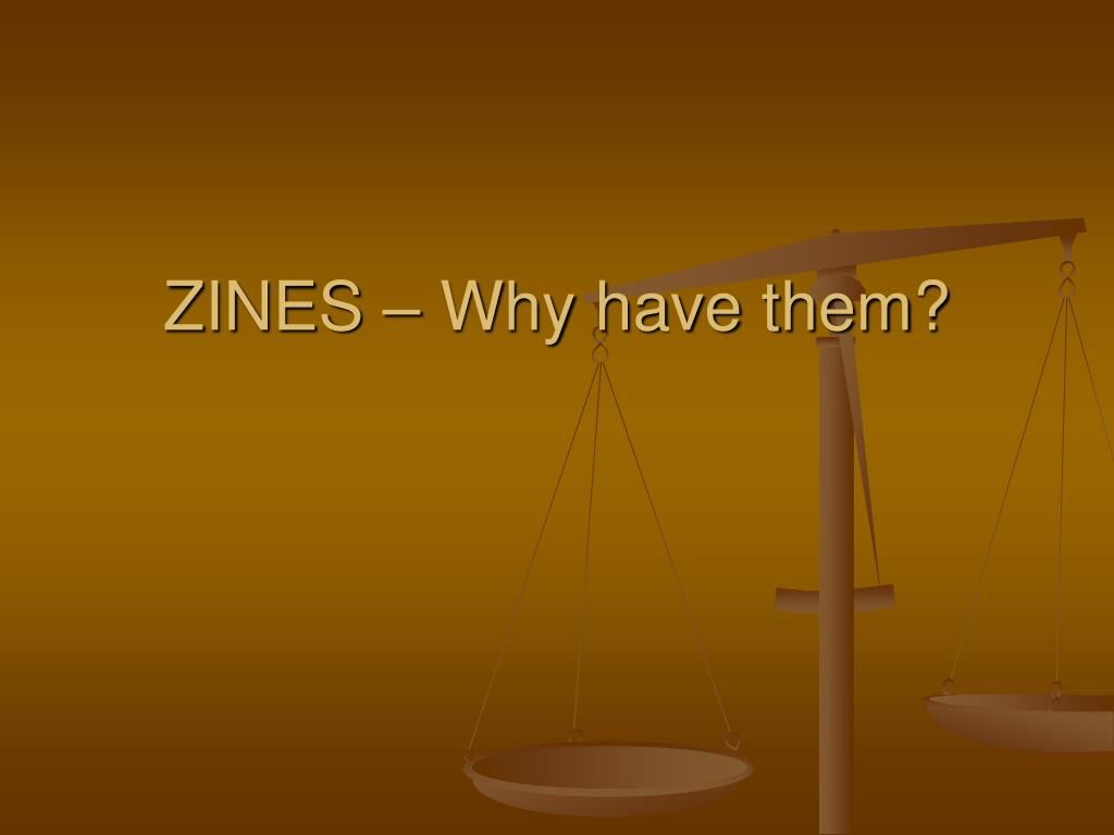 ZINES – Why have them?