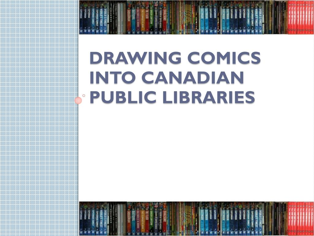 drawing comics into canadian public libraries l.
