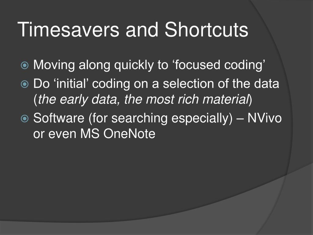 Timesavers and Shortcuts