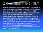 2 corinthians 5 16 21 nlt