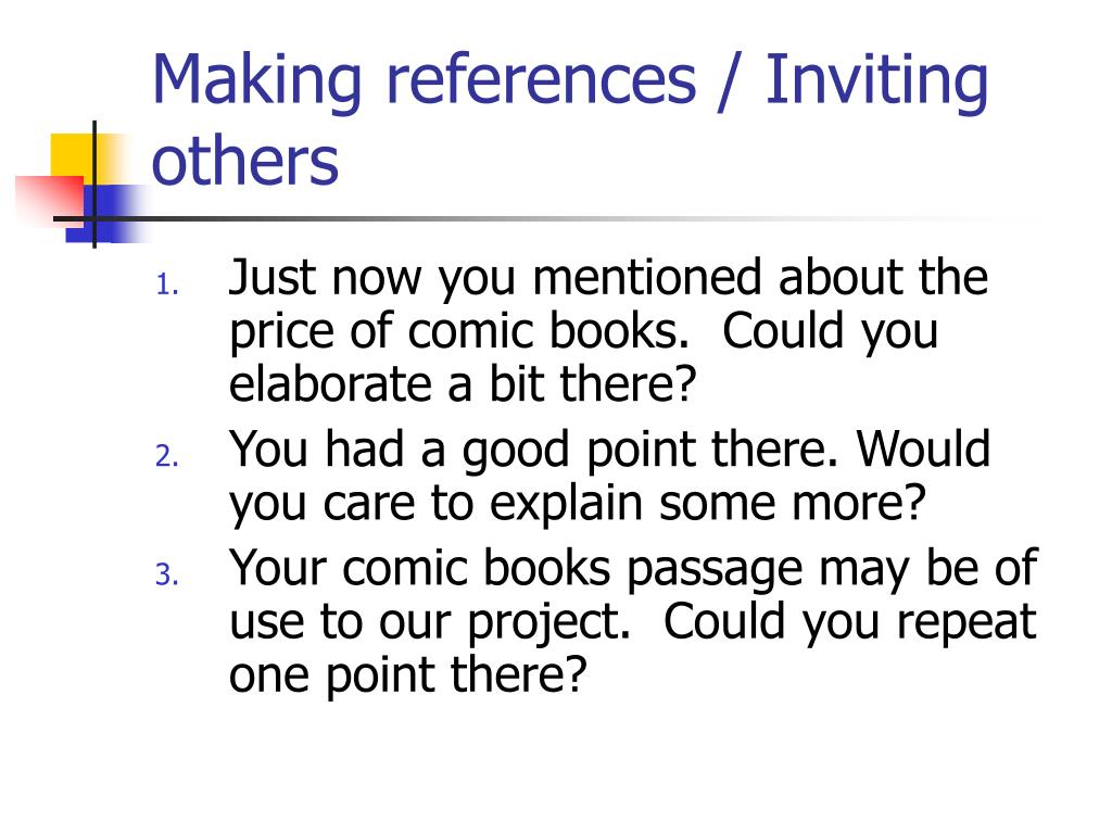 Making references / Inviting others