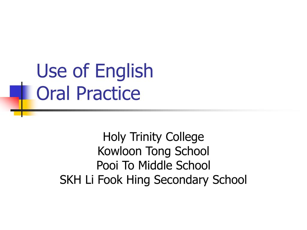 use of english oral practice l.