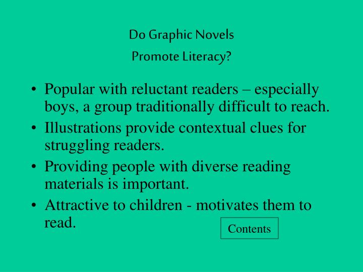 Do graphic novels promote literacy