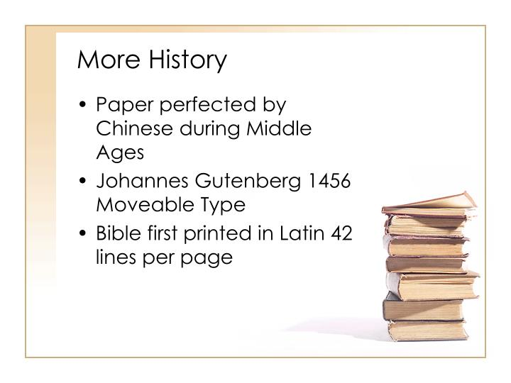 More history