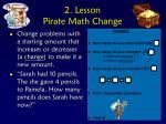 2 lesson pirate math change