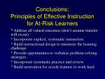 conclusions principles of effective instruction for at risk learners