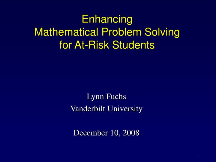 Enhancing mathematical problem solving for at risk students