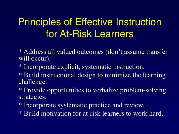 Principles of effective instruction for at risk learners