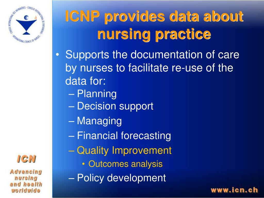 ICNP provides data about nursing practice