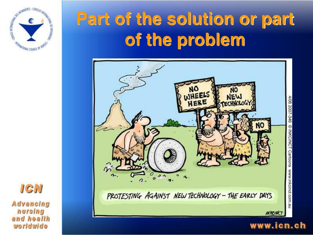 Part of the solution or part of the problem