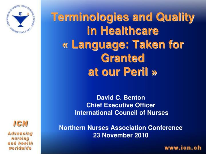 Terminologies and quality in healthcare language taken for granted at our peril