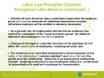 labor law principles common throughout latin america continued
