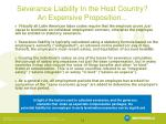 severance liability in the host country an expensive proposition
