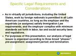 specific legal requirements and considerations