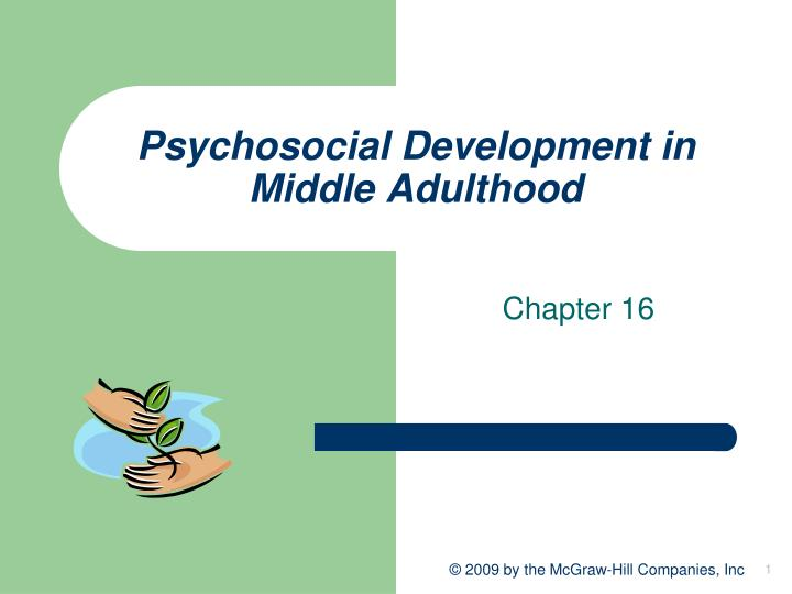psychosocial development in middle adulthood n.