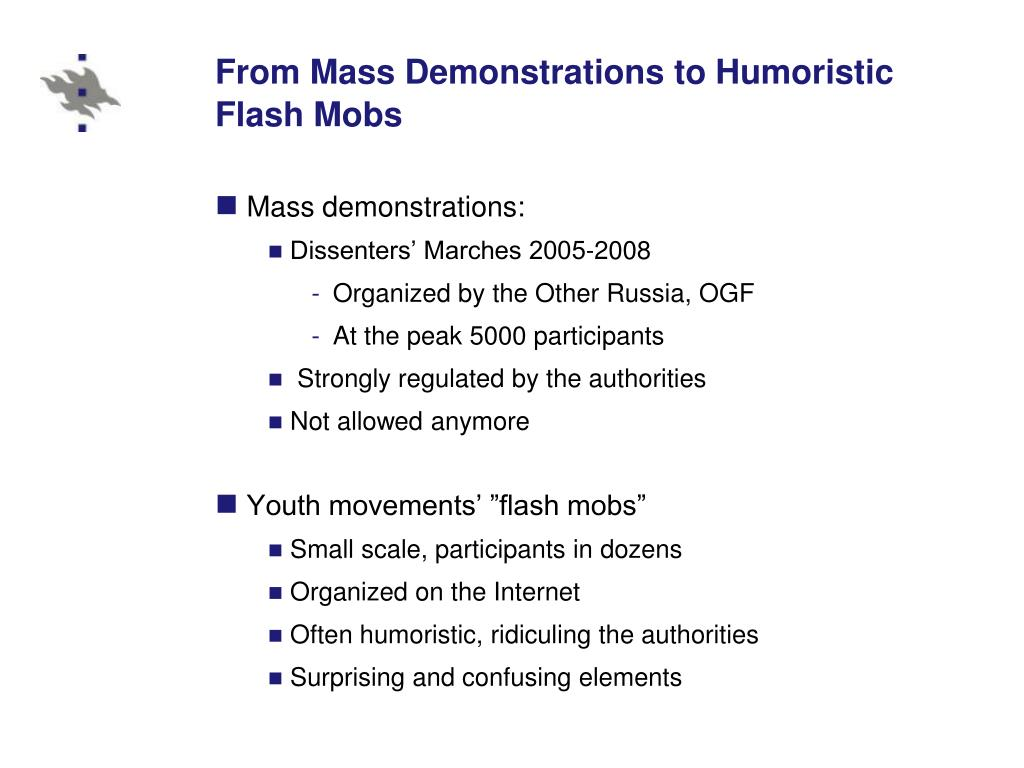 From Mass Demonstrations to Humoristic Flash Mobs