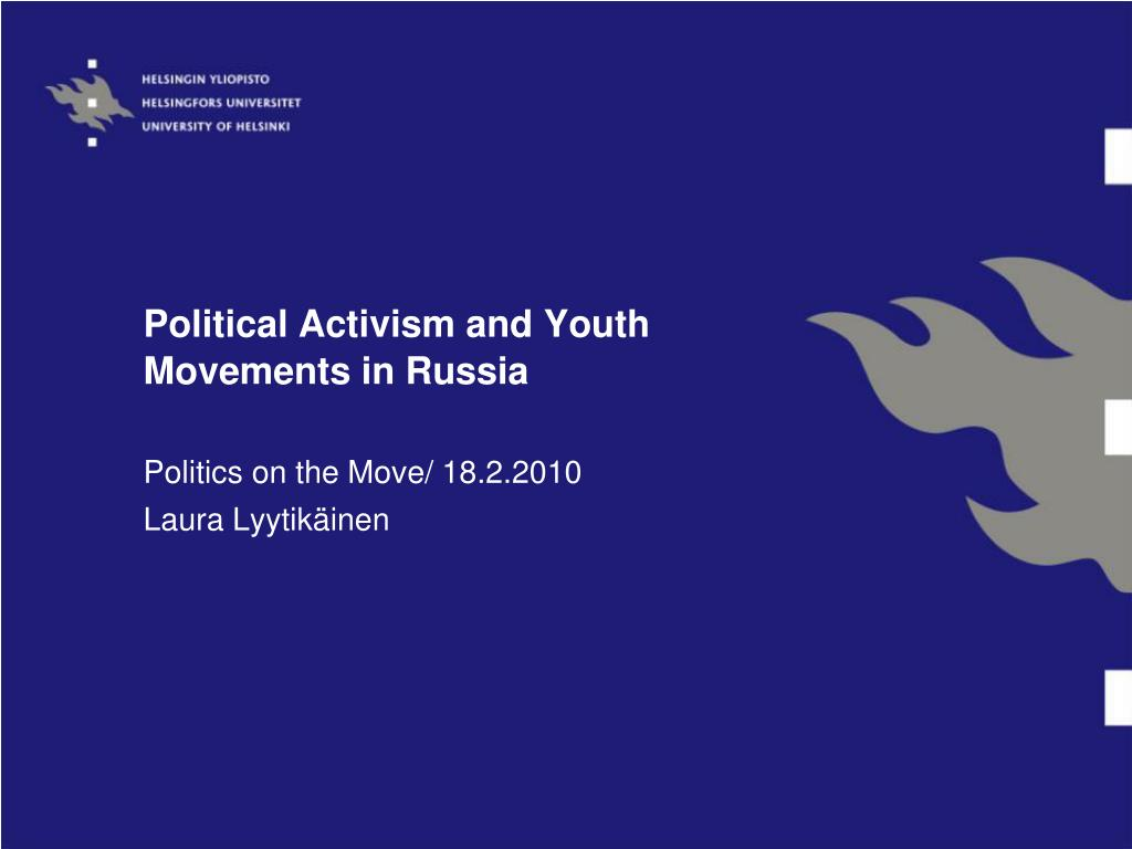 political activism and youth movements in russia l.