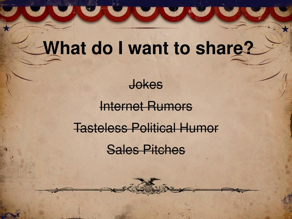 What do I want to share?