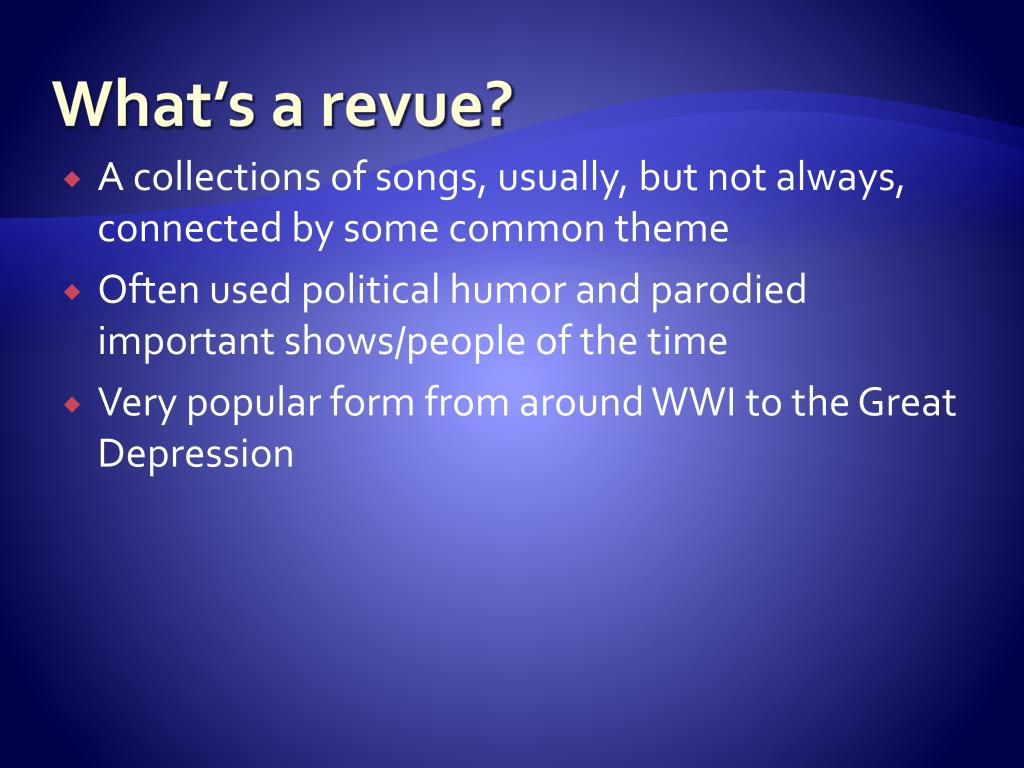 What's a revue?