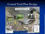coastal trail plan design