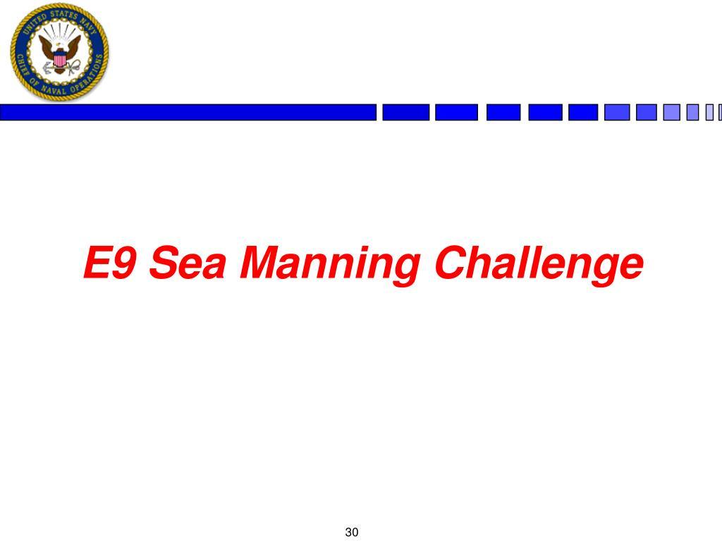 E9 Sea Manning Challenge