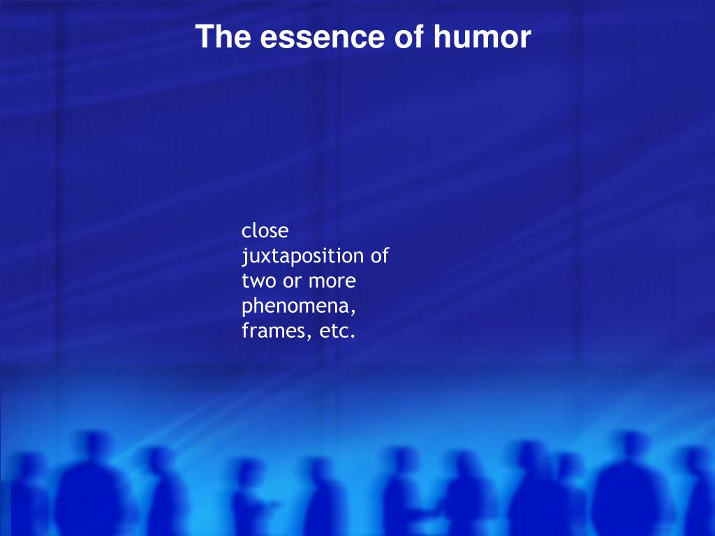 The essence of humor