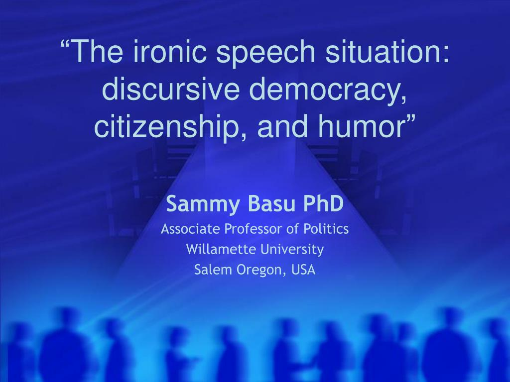 the ironic speech situation discursive democracy citizenship and humor l.