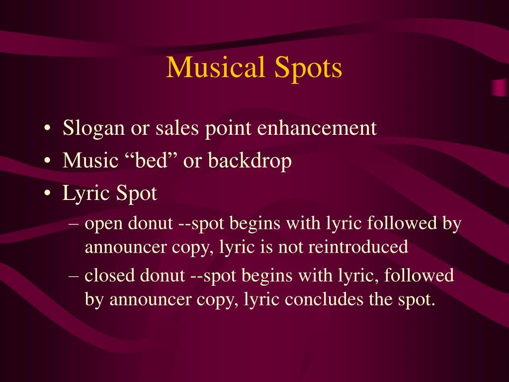 Musical Spots