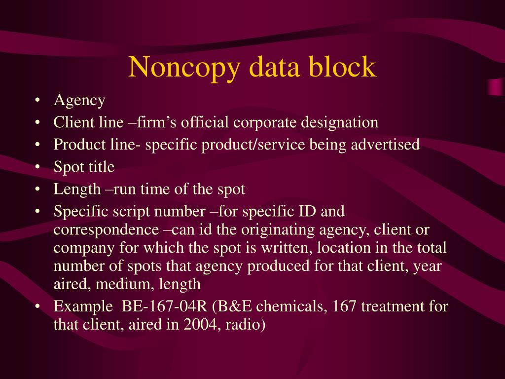 Noncopy data block