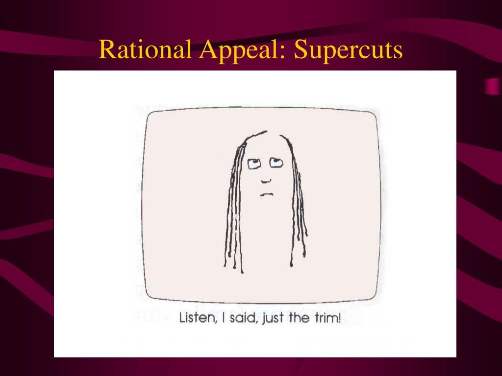 Rational Appeal: Supercuts