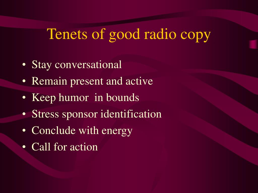 Tenets of good radio copy