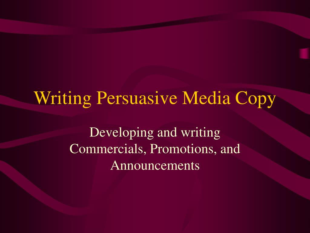 writing persuasive media copy l.