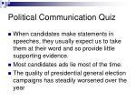 political communication quiz