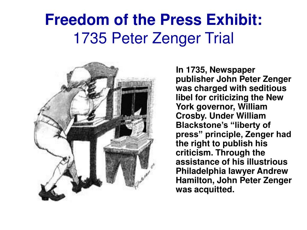 freedom of the press exhibit 1735 peter zenger trial l.
